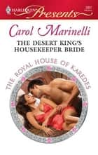 The Desert King's Housekeeper Bride ebook by Carol Marinelli