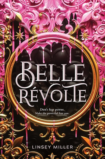 Belle Révolte ebook by Linsey Miller
