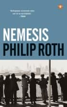 Nemesis eBook by Babet Mossel, Philip Roth
