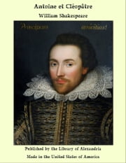 Antoine et Cléopâtre ebook by William Shakespeare