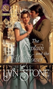 The Captain and the Wallflower (Mills & Boon Historical) ebook by Lyn Stone