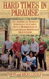 Hard Times in Paradise ebook by David Colfax,Micki Colfax