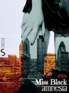 Amnesia eBook by Miss Black