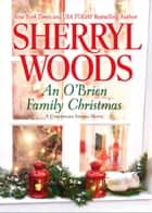 An O'brien Family Christmas (A Chesapeake Shores Novel, Book 8) ekitaplar by Sherryl Woods