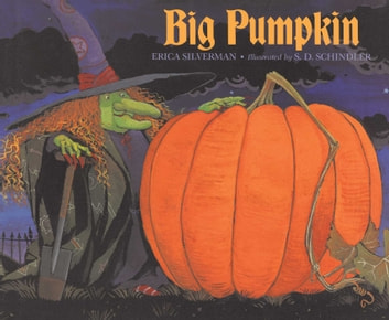 Big Pumpkin ebook by Erica Silverman