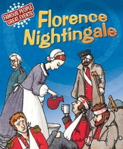 Florence Nightingale - Famous People, Great Events ebook by Emma Fischel