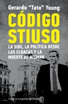 Código Stiuso ebook by Gerardo Young