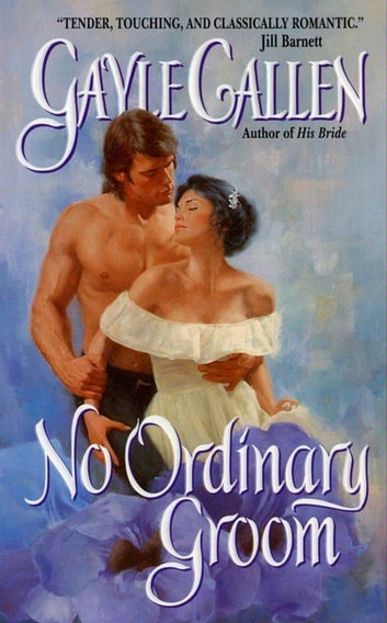 No Ordinary Groom ebook by Gayle Callen