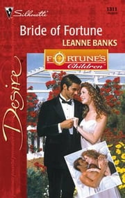 Bride of Fortue ebook by Leanne Banks