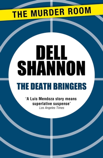 The Death Bringers ebook by Dell Shannon