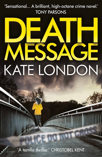 Death Message - A Collins and Griffiths Detective Novel ebook by Kate London
