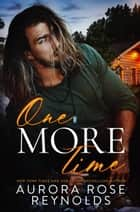One More Time - Ruby Falls ebook by Aurora Rose reynolds