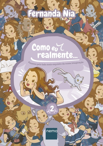 Como eu realmente... - Volume 2 ebook by Fernanda Nia