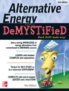 Alternative Energy DeMYSTiFieD, 2nd Edition ebook by Stan Gibilisco