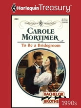 To Be a Bridegroom ebook by Carole Mortimer