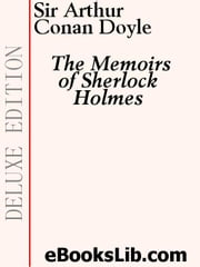 The Memoirs of Sherlock Holmes ebook by Doyle, Arthur Conan