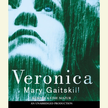 Veronica audiobook by Mary Gaitskill