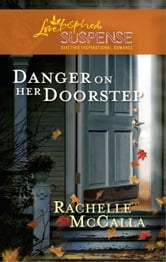 Danger on Her Doorstep ebook by Rachelle McCalla