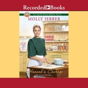 Hannah's Courage audiobook by Molly Jebber