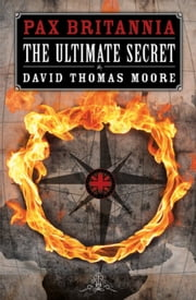 The Ultimate Secret ebook by David Thomas Moore