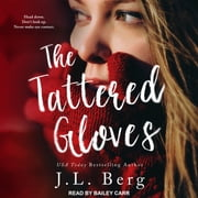 The Tattered Gloves audiobook by J. L. Berg