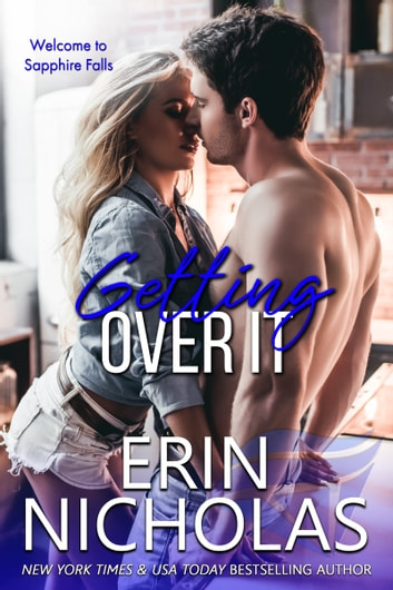 Getting Over It ebook by Erin Nicholas