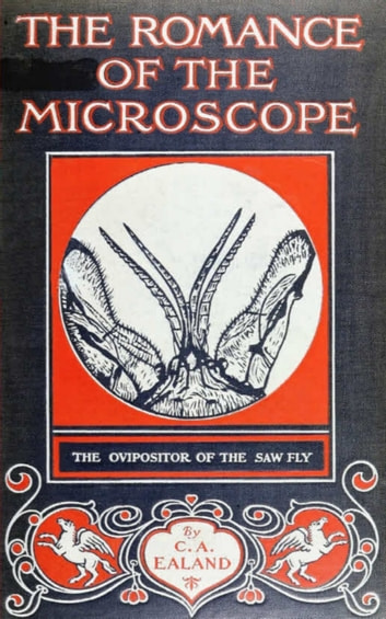 The Romance of the Microscope ebook by C. A. Ealand Ealand