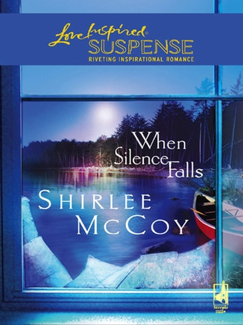When Silence Falls ebook by Shirlee McCoy