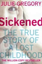 Sickened eBook by Julie Gregory