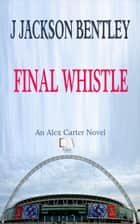 Final Whistle ebook by