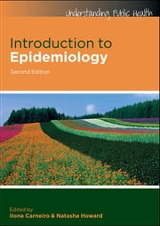 Introduction To Epidemiology ebook by Ilona Carneiro, #N/A