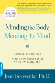Minding the Body, Mending the Mind ebook by Joan Borysenko
