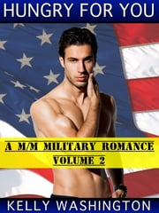 Hungry For You (Falling For Him #2) ebook by Kelly Washington