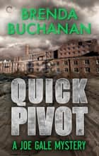 Quick Pivot ebook by Brenda Buchanan