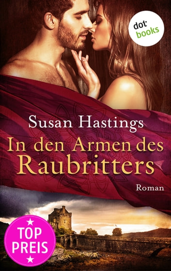 In den Armen des Raubritters - Roman ebook by Susan Hastings