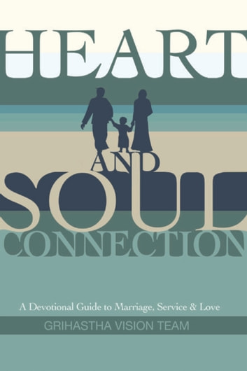 Heart and soul connection ebook by the grihastha vision team gvt heart and soul connection a devotional guide to marriage service and love ebook fandeluxe Choice Image