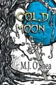 Cold Moon ebook by M.J. O'Shea