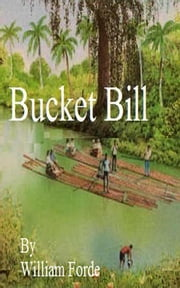 Bucket Bill ebook by William Forde