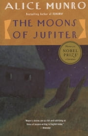 The Moons of Jupiter ebook by Alice Munro