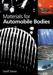 Materials for Automobile Bodies ebook by Davies, Geoffrey