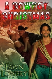 A Christmas Cowboy ebook by Fawn Lowery