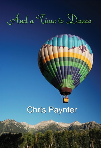 And a Time to Dance ebook by Chris Paynter
