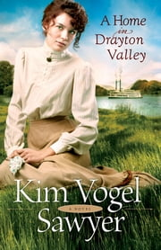 Home in Drayton Valley, A (Heart of the Prairie Book #9) ebook by Kim Vogel Sawyer