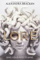 Lore ebook by Alexandra Bracken