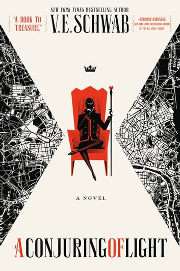 A Conjuring of Light - A Novel ebook by V. E. Schwab