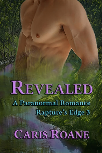 Revealed - A Paranormal Romance ebook by Caris Roane