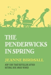 The Penderwicks in Spring ebook by Jeanne Birdsall