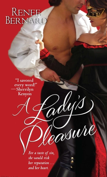 A Lady's Pleasure ebook by Renee Bernard