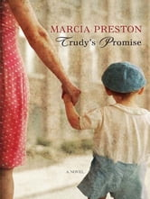 Trudy's Promise ebook by Marcia Preston