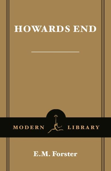 howards end e m forster Howards end study guide contains a biography of em forster, literature essays, a complete e-text, quiz questions, major themes, characters, and a full summary and analysis.